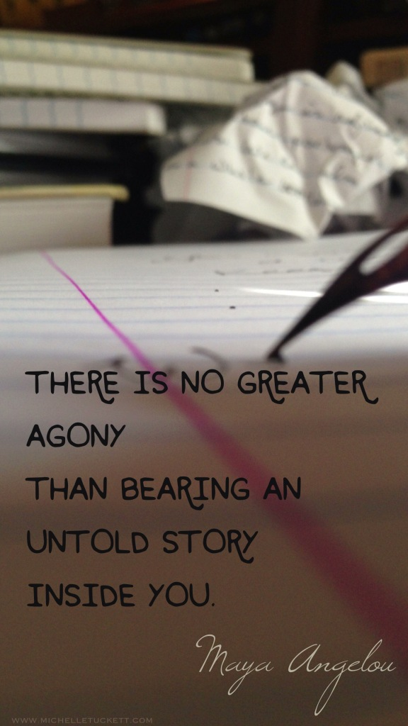 There is no greater agony than bearing an untold story inside you. -Maya Angelou (iPhone size)